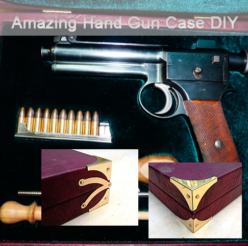 Amazing Hand Gun Case DIY